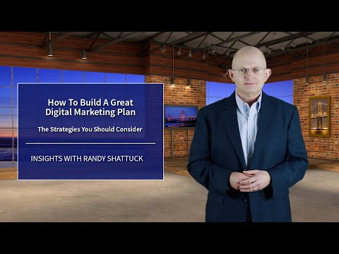 How To Build A Great Digital Marketing Plan
