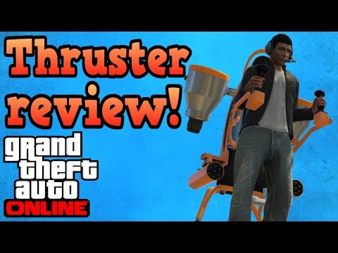 Thruster (jetpack) review! - GTA Online guides
