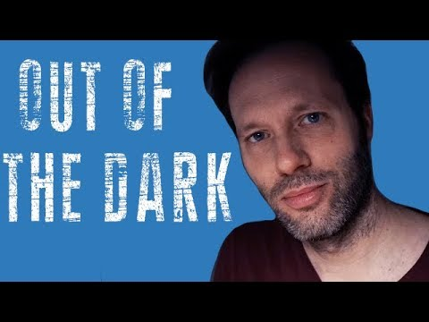 Help me out of the dark - Good Talk about life