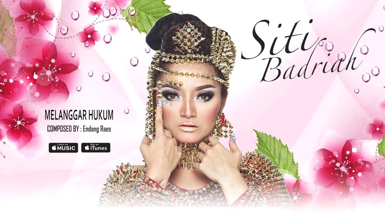 Download Siti Badriah - Melanggar Hukum (Official Video Lyrics) #lirik MP3 Gratis