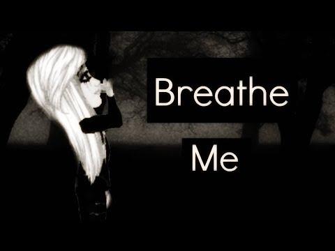 Breathe Me MSP! (TRIGGER WARNING) Support video
