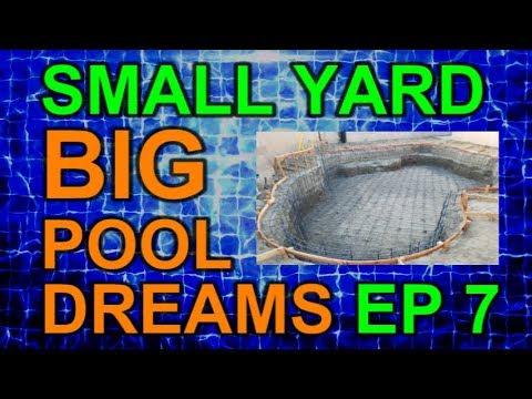Pool Rebar Install Time Lapse Video - Small Yard Big Pool Dreams Episode 7
