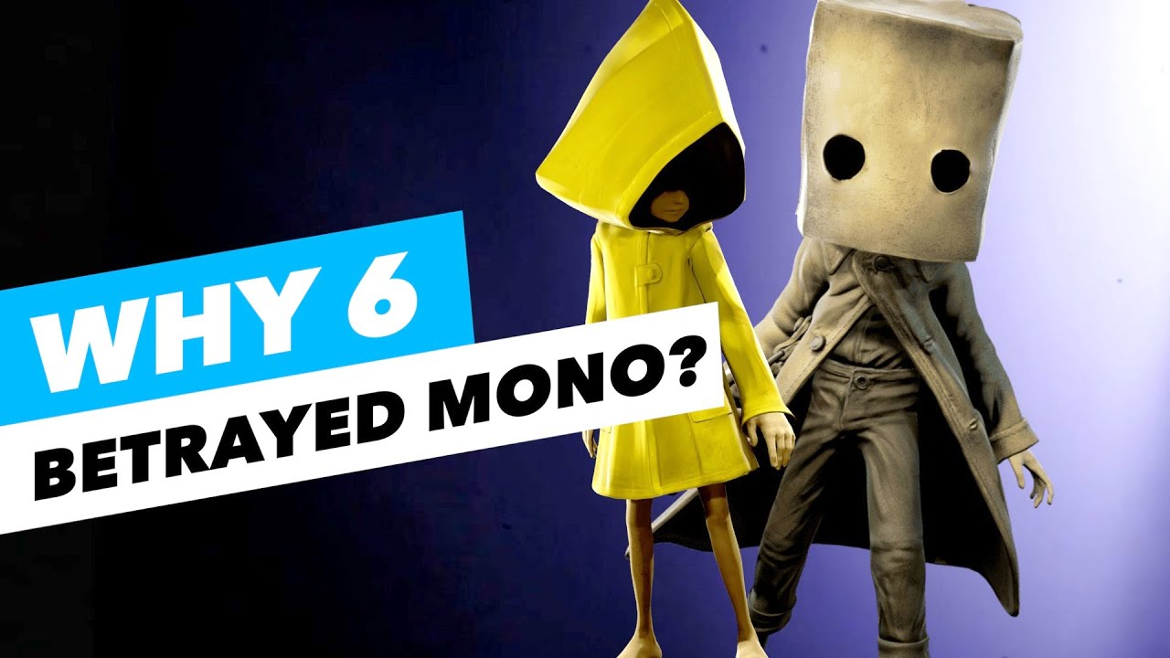 (SPOILER) The HIDDEN FACT Why Six Betrayed Mono - Little Nightmares 2 Theory