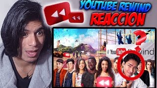 Video Reacción| Youtube Rewind 2016| #YouTubeRewind| REACTING TO YOUTUBE REWIND 2016