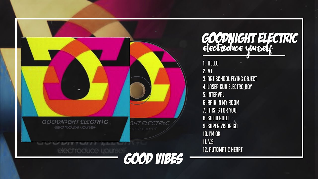 Download Goodnight Electric - Electroduce Yourself  [FULL ALBUM] MP3 Gratis