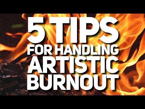 3 Tips for Managing Artistic Burnout