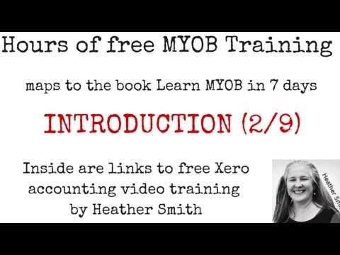 Free MYOB Training Learn MYOB IN 7 Days Day 1 Part 2 (2/9)