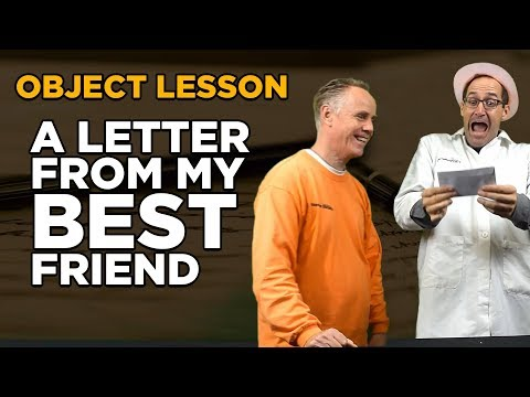 Object Lesson - Letter from a Friend