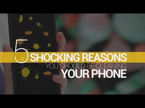 5 SHOCKING Reasons You Should Be Cleaning Your Phone