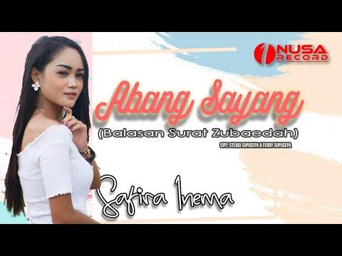 Download Lagu Safira Inema Abang Sayang Mp3