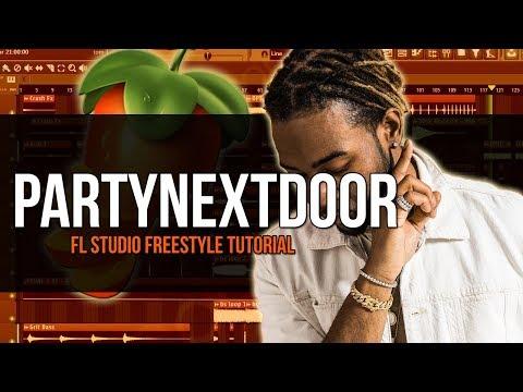 Making A PartyNextDoor Type Beat - FL Studio Freestyle Tutorial