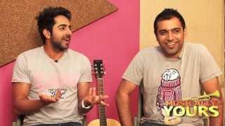 Ayushmann Khurrana - Rochak Kohli Exclusive on Nautanki Saala! music