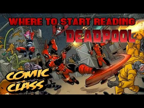 Where to Start Reading Deadpool Comics - Comic Class