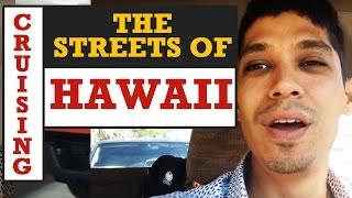 Cruising the streets of Hawaii