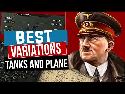 HOI4 Whats the best Variations for planes and tanks (hearts