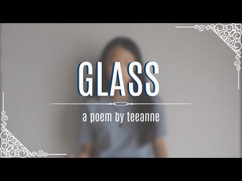 Glass    A Spoken Word Poem