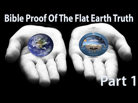 Bible Proof of the Flat Earth Truth