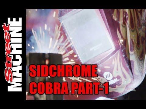 Sidchrome Cobra Build - Part 1