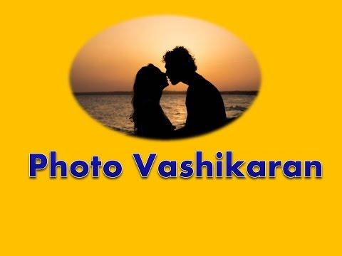 Vashikaran By Photo Of Lover | Photo Vashikaran Mantra
