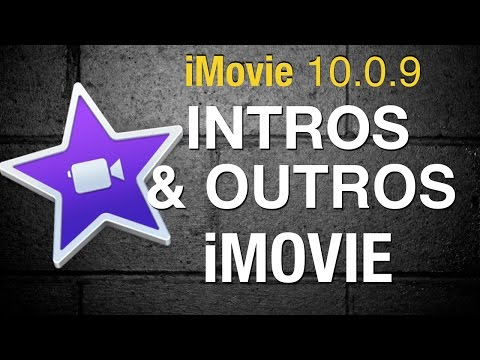 Create intro and outro iMovie 10 - 2015