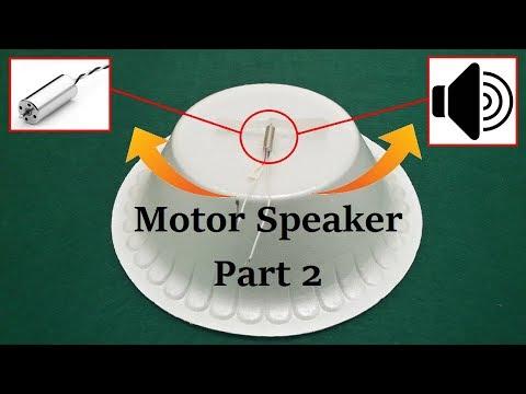 Motors Speaker Part 2