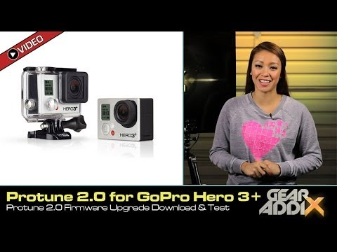 Protune 2.0 Test & Download for GoPro Hero 3+