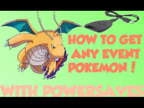 Powersaves series #2: HOW TO GET ANY EVENT POKEMON (past, and present)