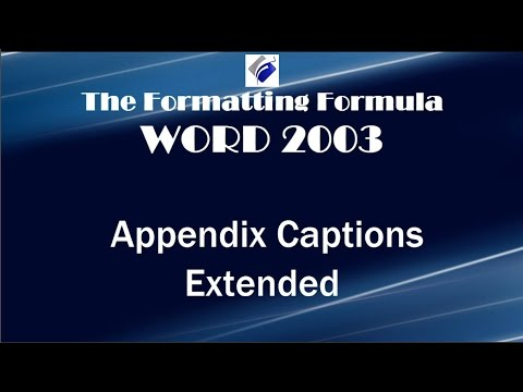 Word 2003   Appendix Captions Extended
