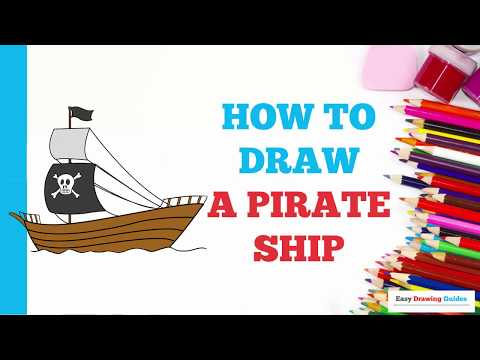 How to Draw a Pirate Ship in a Few Easy Steps: Drawing Tutorial for Kids and Beginners
