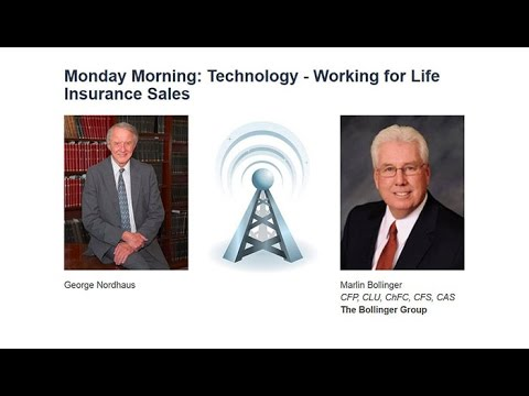 Monday Morning: Technology - Working for Life Insurance Sales