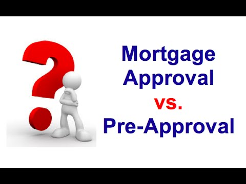 Why a Mortgage Pre-Approval is NOT an Approval!