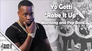 """""""Rake It Up"""" Yo Gotti Marching/Pep Band Sheet Music Arrangement"""