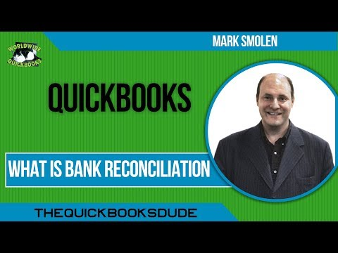 Learn QuickBooks Video 1 - What Is Bank Reconciliation ?