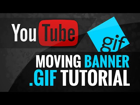 How to make an Animated YouTube Banner .GIF - NEW Feature (Tutorial Video)