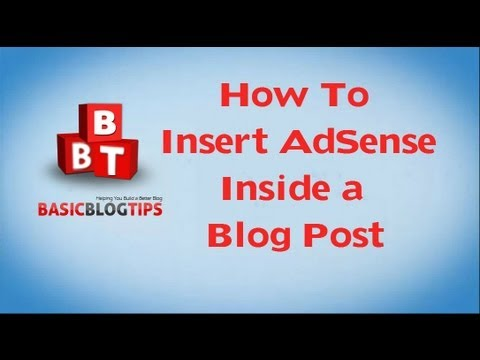 How To Add AdSense Ads to Your Blog Post