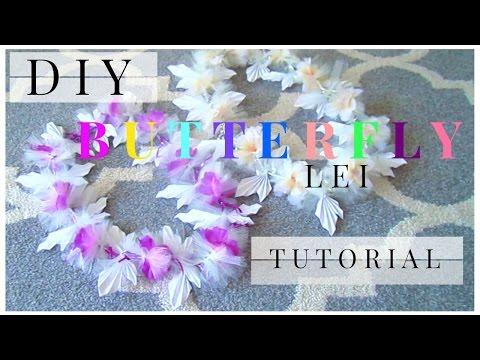 DIY BUTTERFLY LEI TUTORIAL