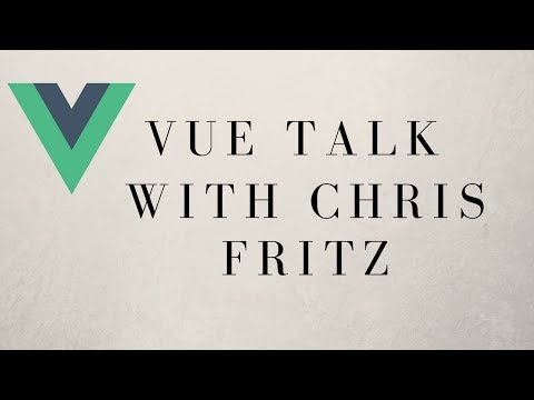 Vue.js Tips And Tricks With Core Team Member Chris Fritz