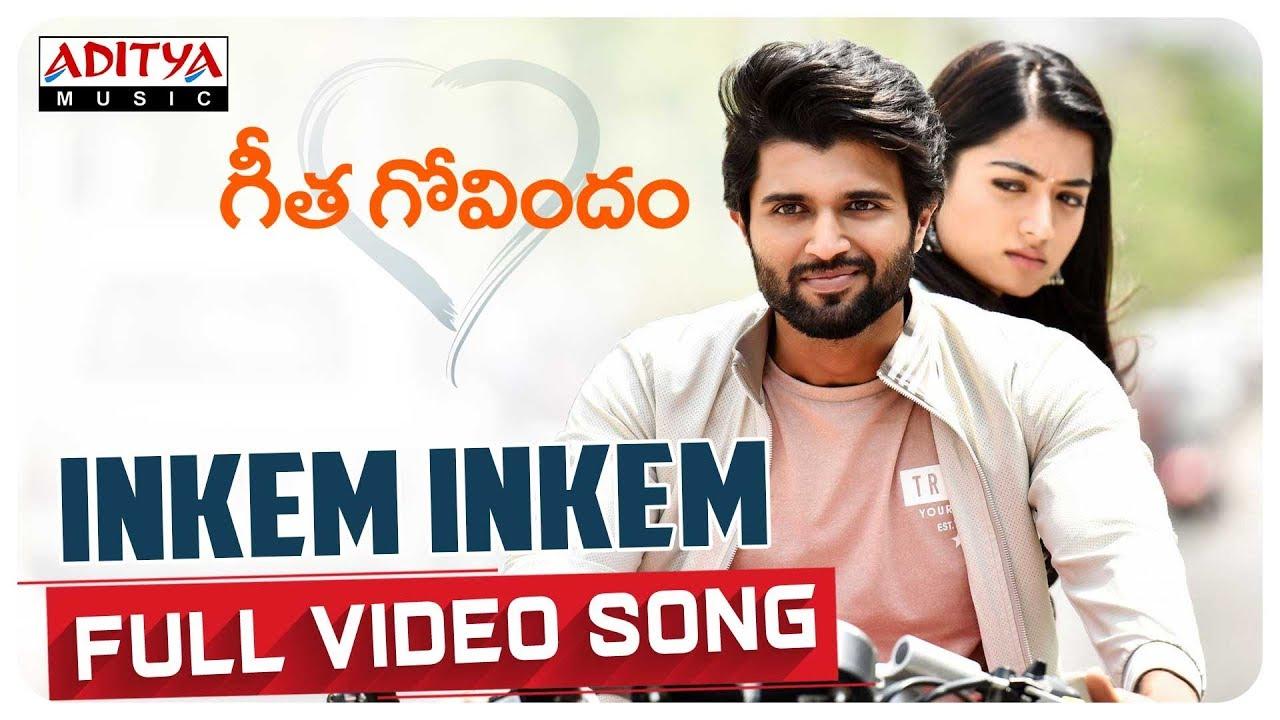 Inkem Inkem Full Video Song    Geetha Govindam    Vijay Devarakonda, Rashmika    Gopi Sundar