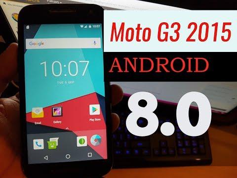 Moto G3 2015 Android 8.0 Oreo