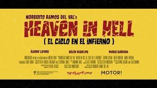 Heaven in Hell (El Cielo en el Infierno) Teaser