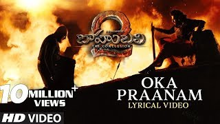 Oka Praanam Full Song With Lyrics - Baahubali 2 Songs | Prabhas, MM Keeravani