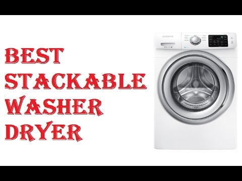 Best Stackable Washer Dryer 2018