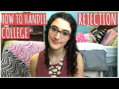 How to Handle College Rejection: Advice, Tips, and Inspiration