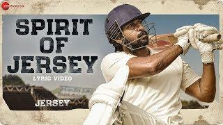 Spirit Of Jersey - Lyrical   Jersey   Nani, Shraddha Srinath   Anirudh Ravichander
