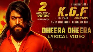 Dheera Dheera Song with Lyrics | KGF Malayalam Movie | Yash | Prashanth Neel|Hombale Films|Kgf Songs