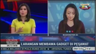 Laporan Langsung VOA untuk Metro TV: Larangan Membawa Gadget ke Kabin Pesawat
