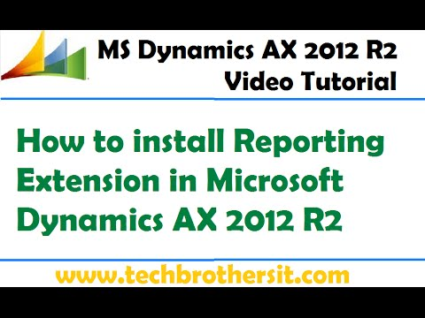 10-How to install Reporting Extension in Microsoft Dynamics AX 2012 R2