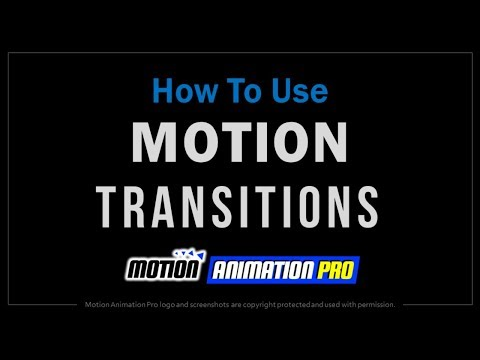 How to Use Transitions in Motion Animation Pro