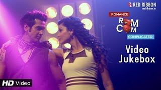Gujarati Songs 2016 - Romance Complicated Movie All New Songs   Rom Com Latest Full Video Songs