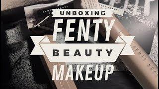 Unboxing Fenty Beauty By Rihanna Make Up